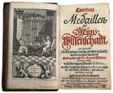 A3015: Jobert, L.: Einleitung zur Medaillen- oder Münzwissenschafft etc. ... aus dem Französischen ins Teutsche übersetzt, und mit dazu gehörigen Kupfern versehen. Nürnberg 1738. 150 Euro.