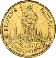 1134: Münster. Ferdinand von Bayern, 1612-1650. 5 Dukaten 1638, Münster. Äußerst selten. Vorzüglich. Taxe: 50.000 Euro. Zuschlag: 80.000 Euro.