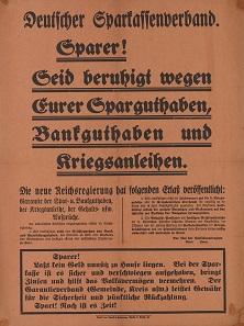 """Plakat des deutschen Sparkassenverbandes. """"Sparer! Seid beruhigt wegen Eurer Sparguthaben und Kriegsanleihen, 1918. © Deutsches Historisches Museum."""
