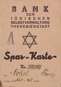 Sparkarte der Bank der Jüdischen Selbstverwaltung im Ghetto Theresienstadt. Theresienstadt, März 1945. © Deutsches Historisches Museum.
