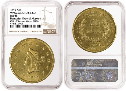 1855 Wass, Molitor & Co. $50, graded NGC MS 63.