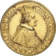 Nr. 6419: Österreichische Standesherren. Ortenburg. Christoph Widmann, Kardinal 1640-1660. 5 Dukaten 1656, St. Veit. Sehr selten. Vorzüglich. Taxe: 20.000,- Euro.