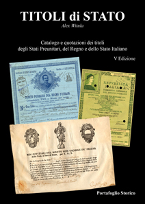 Alex Witula, Titoli di Stato – Italian State Bonds, Bologna 2017. 736 pp. partly colorized, ISBN 978-8895848-01-3, 65 Euros. Only available in Italian.