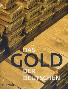 Carl-Ludwig Thiele (Hrsg.), Das Gold der Deutschen. Hirmer Verlag, München 2018. 160 S. durchgehend farbige Abbildungen. Hardcover. 22,3 x 28,7 cm. ISBN: 978-3-7774-3074-4. 24,90 Euro.