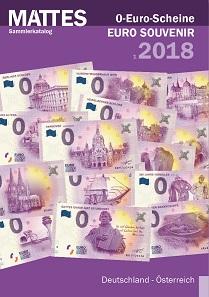 """Mattes Sammlerkatalog """"0-Euro-Scheine – Euro Souvenir 2018"""", Hinrichsen Verlag, Hannover 2018. 100 S. 14,8 x 21,0 cm. 398 Abbildungen in Farbe. ISBN 978-3-947507-00-9. 7,80 Euro."""