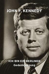 """Die neue Gedenkprägung """"Ich bin ein Berliner"""" der Münze Berlin wird 2018 ausgegeben und erinnert an Kennedys berühmte Rede vor dem Rathaus Schöneberg 1963."""
