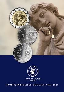 Numismatisches Gedenkjahr 2017. Berlin, 2018. Paperback, 102 Seiten. DIN A5, farbige Abbildungen. 9,90 Euro.