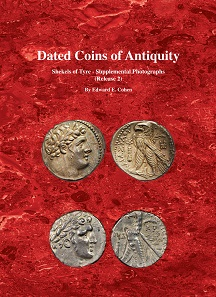 """Dated Coins of Antiquity. Shekels of Tyre – Supplemental Photographs (Release 2)"", 2017, 551 pp. with nearly 1000 photos illustrating the text."