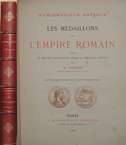 Lot 11: Froehner (1878): Les Médaillons de l'Empire Romain.