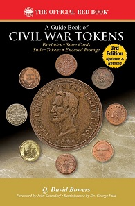Q. David Bowers, A Guide Book of Civil War Tokens. Third edition. 39.95 dollars plus shipping.