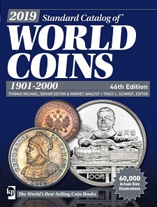 Thomas Michael and Tracy Schmidt, 2019 Standard Catalog of World Coins, 1901-2000, 46th Edition. Iola 2018. 2384 pp., fully illustrated in color. Paperback. 21 x 8.3 x 27.6 cm. ISBN: 9781440248580. 70 USD.