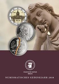 Numismatisches Gedenkjahr 2018. Berlin, 2019. Paperback, 108 Seiten. DIN A5, farbige Abbildungen. 5,00 Euro.