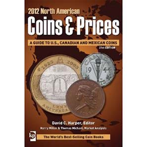 David C. Harper (ed.), 2012 North American Coins & Prices. Krause Publishing 2011, 21st edition, 696 pages, 3250 b/w illustrations. ISBN 978-1440217258. Paperback. USD 19.99.