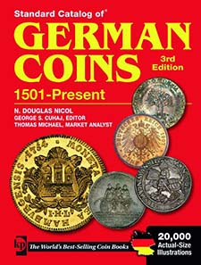 N. Douglas Nicol, Standard Catalog of German Coins. 1501-Present. Krause Publishing 2011, 3rd edition, 1488 pages, ISBN 978-1-4402-1402-8. $ 125.