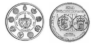 Cuba's coin is a reproduction of a coin minted during the siege of Santiago de Cuba in 1741.