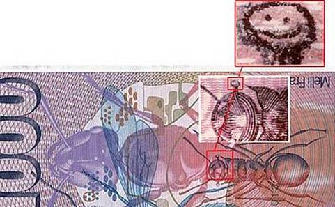Als Hansjörg Mühlematter 1997 für die Mafia die Druckplatten für die falschen Tausender-Banknoten herstellte, fügte er in den Fühler einer abgebildeten Ameise ein Smiley ein. Er wollte verhindern, dass die Mafia ihn mit seinen falschen Banknoten für die Arbeit entschädigt und verstand es auch als