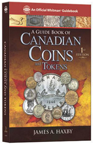 James A. Haxby, Guide Book on Canadian Coins and Tokens, Whitman Publishing, Atlanta (GE) 2012. Hardcover, more than 1,600 full-color photographs. ISBN: 0794822517. $19.95 (USA) resp. $22.95 (Canada).