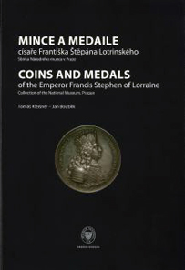 Tomas Kleisner, Jan Boublik, Coins and Medals of the Emperor Francis Stephen of Lorraine. Collection of the National Museum, Prague, 2011. 208pp. ISBN: 978-80-7036-316-4.