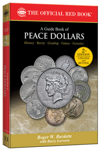 Roger W. Burdette, with Barry Lovvorn, Guide Book of Peace Dollars, 2nd edition. Whitman Publishing, LLC, Atlanta (GA) 2012. 288 pages, illustrated in full color. 6 x 9 inches, softcover. $19.95.