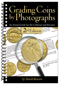 Q. David Bower, Grading Coins by Photographs. An Action Guide for the Collector and Investor, Whitman Publishing, Atlanta (Georgia), 2012. 384 pages, 6 x 9 inches, Spiralbound softcover, Illustrated in full color. ISBN 978-0794836870. $19.95