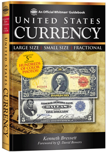 Kenneth Bressett, Guide Book of United States Currency, 5th edition, Whitman Publishing, LLC Atlanta (GA) 2012. 352 pages, 6 x 9 inches, softcover, full color. ISBN 079483662-3. $19.95.