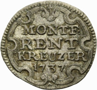ERNST, 1730-1758. Rentkreuzer 1737. MONTF: / RENT / KREUZER / 1737 in cartouche. Rv. Shield of arms with helmet. Ebner 299. Münzen & Medaillen GmbH upcoming sale 37 on November 23, 2012, 472.