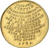 Nr. 3246: BRANDENBURG / PREUSSEN. Friedrich Wilhelm I., 1713-1740. 5 Dukaten 1721, Berlin. Auf die Huldigung in Stettin. Fr. 2352. Äußerst selten. Vorzüglich. Taxe: 20.000 Euro. Endpreis: 29.900 Euro.