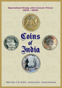 V.K. Gupta, Neha Gupta and Varun Nischal, Coins of India: Specialized Study With Current Prices 1835-2012. Hobby Book Centre, 2012. $75.00.