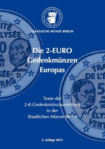 Die 2-EURO Gedenkmünzen Europas Broschüre, 96 Seiten DIN A 5, farbige Abbildungen Ausgabe: 2013 (2. Auflage). ISBN 978-3-00-040745-1. Preis: 7,90 Euro.