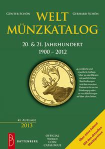 Gerhard Schön/ Günter Schön, Weltmünzkatalog 20. & 21. Jahrhundert. 1900-2012. Gietl Verlag, Regenstauf, 2012/2012. 41. Auflage. 2660 Seiten, 17 x 24 cm, Paperback. ISBN: 978-3-86646-088-1. 49,90 Euro