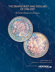 Jon Amato, The Draped Bust Half Dollars of 1796-1797, Heritage Auctions 2012. $59.95