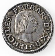 Italy / Duchy of Ferrara. Ercole I d'Este. Testone no year (1492/93). © Swiss National Museum Inv. ZB-SCH1220.