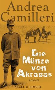 Andrea Camilleri, Die Münze von Akragas. 144 Seiten. ISBN 978-3-312-00495-9. EUR 14,90 (D), EUR 15,40 (A), CHF 21,90 (CH).
