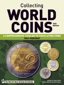George S. Cuhaj, Collecting World Coins, 1901-Present. Krause Publications, 14th edition, Iola, Wis., 2013. ISBN: 9781440236181. Price: $44.99.