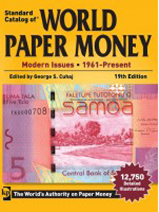 George S. Cuhaj, Standard Catalog of World Paper Money - Modern Issues 1961-Present, 19th Ed. 2013, Paperback, 1160 p. Price: $70.